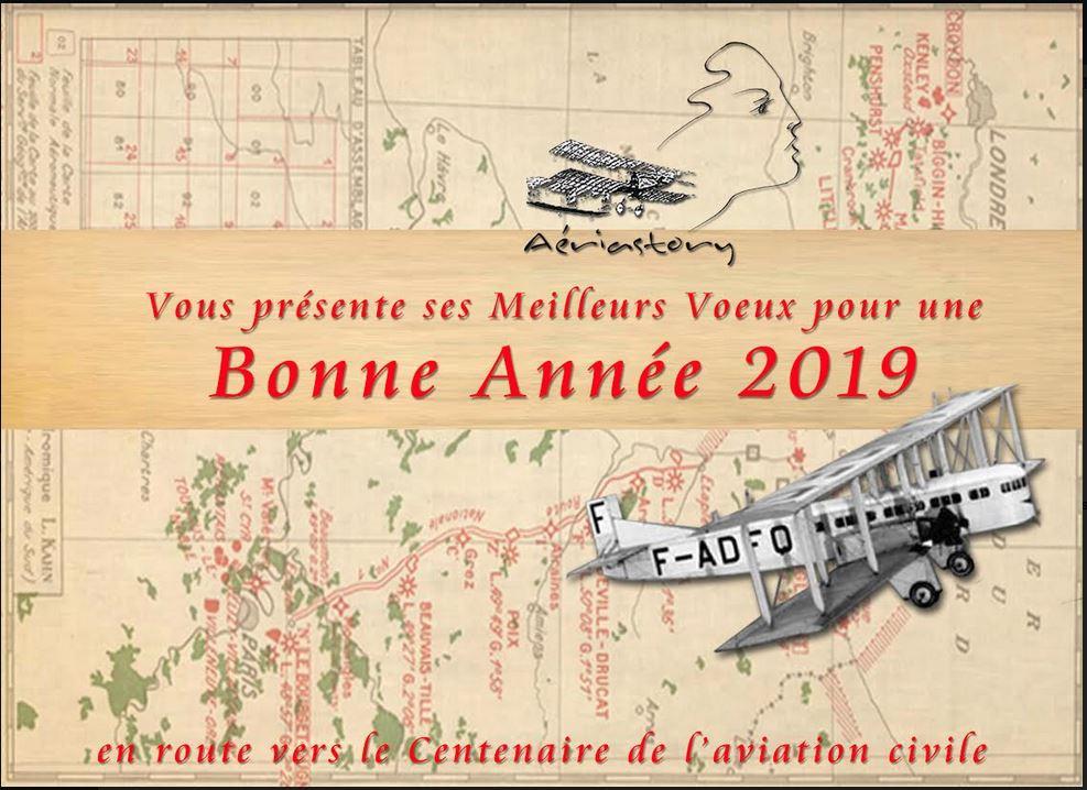 Vœux 2019 d'Aériastory  et centenaire de l'aviation civile
