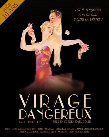 Théâtre à la salle du Plessis - Virage Dangereux